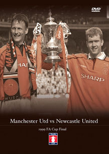 Manchester Utd vs Newcastle Utd 1999 FA Cup Final DVD